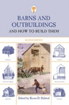 Barns and Outbuildings: And How To Build Them