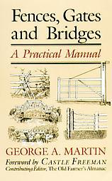 Fences, Gates and Bridges: A Practical Manual