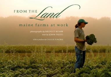 From the Land: Maine Farms At Work